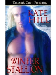 Winter Stallion ebook by Kate Hill