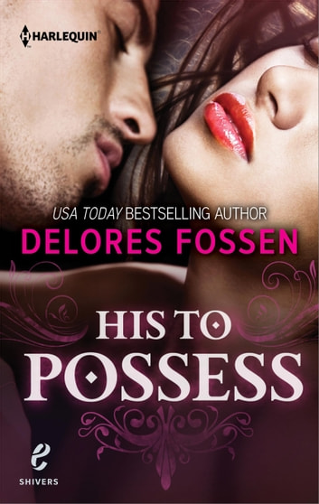 His to Possess ebook by Delores Fossen