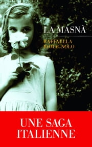 La Masna ebook by Raffaella ROMAGNOLO