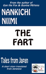 The Fart (Tales from Japan) ebook by Nankichi Niimi
