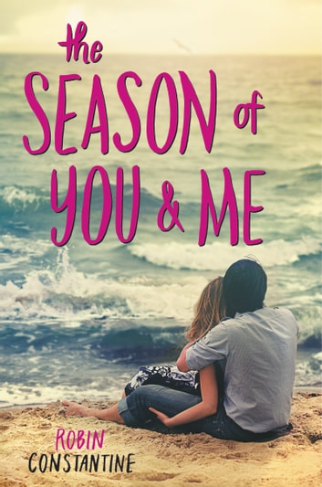 The Season of You & Me ebook by Robin Constantine