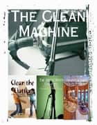 The Clean Machine ebook by M Osterhoudt