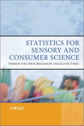 Statistics for Sensory and Consumer Science ebook by Oliver Tomic,Tormod Næs,Per Bruun Brockhoff