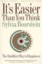 It's Easier Than You Think ebook by Sylvia Boorstein