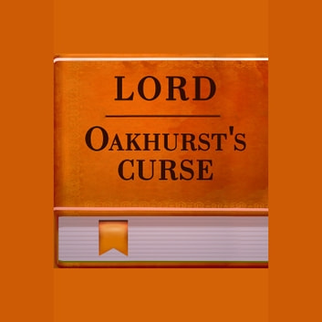 Lord Oakhurst's Curse audiobook by O. Henry