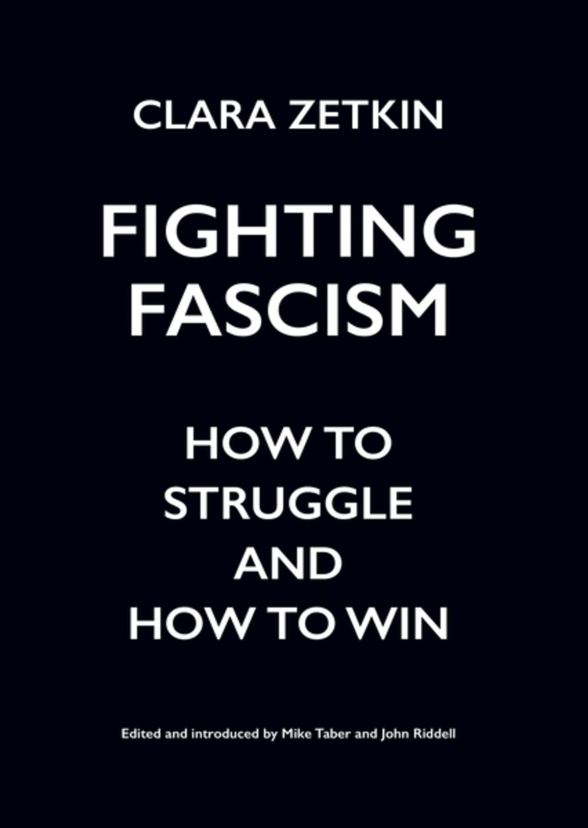 Fighting Fascism Ebook By Clara Zetkin 9781608468799 Rakuten Kobo