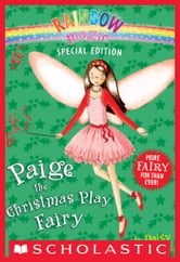 Rainbow Magic Special Edition: Paige the Christmas Play Fairy ebook by Daisy Meadows