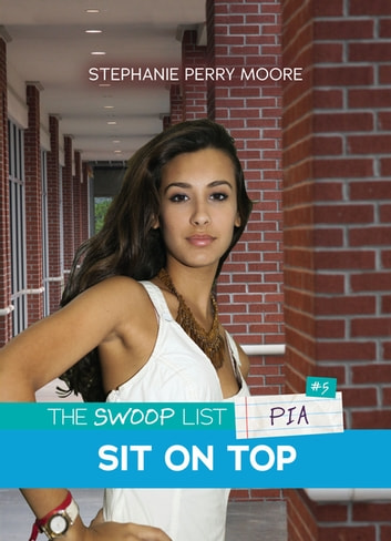 Sit on Top ebook by Stephanie Perry Moore