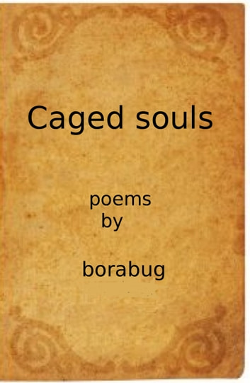 Caged Souls ebook by Bora Bug
