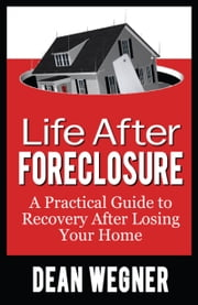 Life After Foreclosure ebook by Scottsdale Book Publishing, LLC