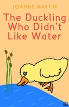 Dilly the Duckling ebook by Joanne Martin