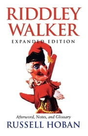 Riddley Walker, Expanded Edition ebook by Russell Hoban