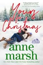 Yours for Christmas - Christmas with the SEALs ebook by Anne Marsh