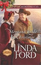 Montana Bride by Christmas eBook by Linda Ford