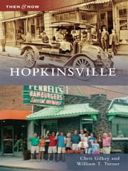 Hopkinsville ebook by Chris Gilkey,William T. Turner