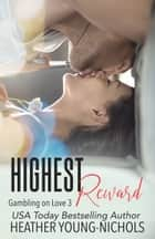 Highest Reward ebook by Heather Young-Nichols
