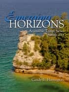Emerging Horizons: Autumn 2014 ebook by Candy B. Harrington