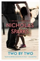 Two by Two eBook par Nicholas Sparks