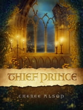Thief Prince ebook by Cheree Alsop