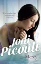 Mercy ebook by Jodi Picoult
