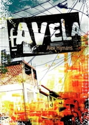 Favela ebook by Alex Hijmans