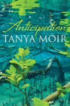 Anticipation ebook by Tanya Moir
