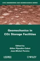 Geomechanics in CO2 Storage Facilities ebook by Gilles Pijaudier-Cabot, Jean-Michel Pereira