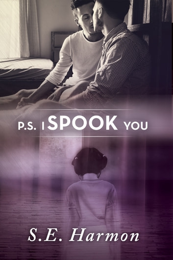 P.S. I Spook You ebook by S.E. Harmon