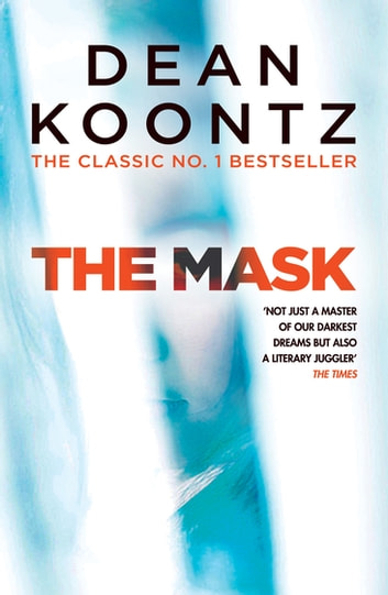 The Mask - A powerful thriller of suspense and horror ebook by Dean Koontz