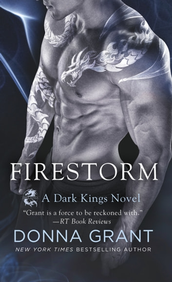 Firestorm - A Dark Kings Novel ebook by Donna Grant