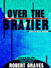 Over the Brazier ebook by Robert Graves
