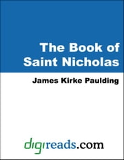 The Book of Saint Nicholas ebook by Paulding, James Kirke