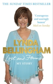 Lost and Found - My Story ebook by Lynda Bellingham