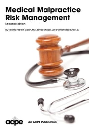 Medical Malpractice Risk Management, 2nd edition ebook by Vicente Franklin Colon, James Scheper