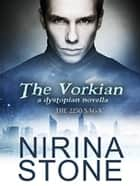 The Vorkian - A dystopian novella ebook by Nirina Stone