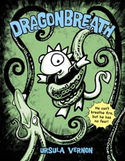 Dragonbreath #1 ebook by Ursula Vernon