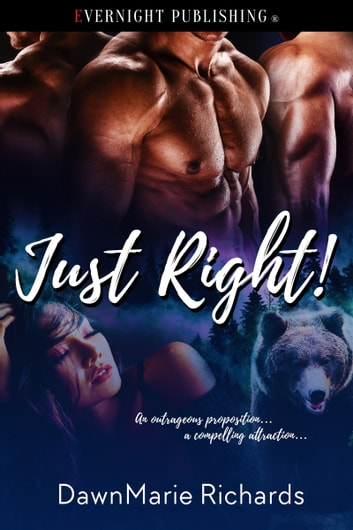 Just Right! ebook by DawnMarie Richards