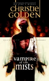 Vampire of the Mists ebook by Christie Golden
