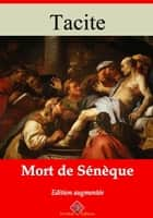Mort de Sénèque - Nouvelle édition enrichie | Arvensa Editions ebook by Tacite