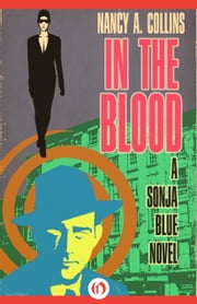 In the Blood ebook by Nancy A Collins