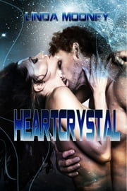 HeartCrystal - Book 2 ebook by Linda Mooney