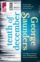 Tenth of December ebook by George Saunders