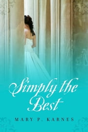 Simply the Best ebook by Mary P. Karnes