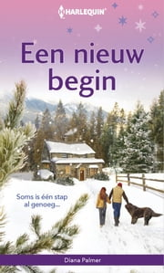 Een nieuw begin ebook by Diana Palmer, Jolanda Budding