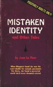 Mistaken Identity And Other Tales ebook by la Fleur,Jean