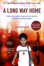 A Long Way Home ebook door Saroo Brierley