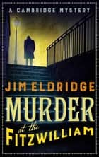 Murder at the Fitzwilliam ebook by Jim Eldridge