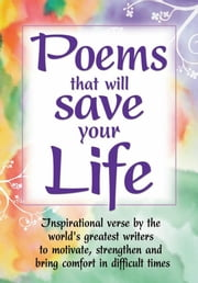 Poems that Will Save Your Life ebook by John Boyes