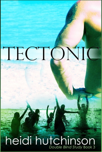 Tectonic ebook by Heidi Hutchinson