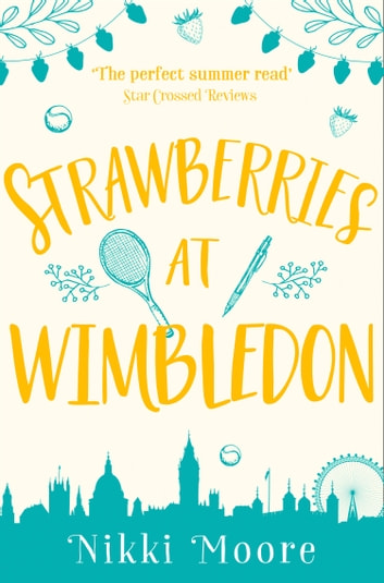 Strawberries at Wimbledon (A Short Story) (Love London Series) ebook by Nikki Moore